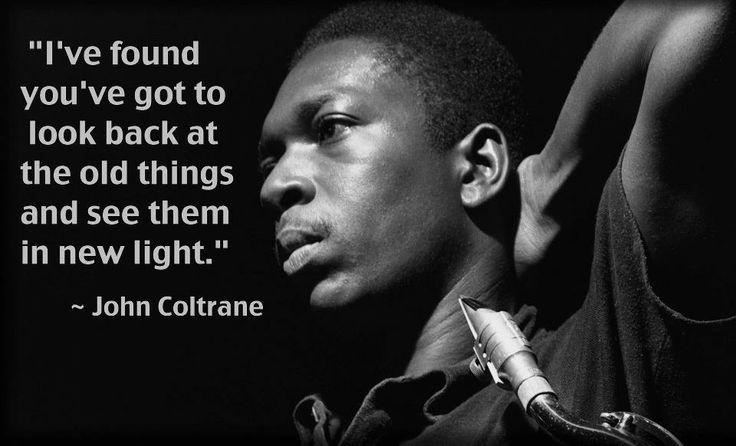 Coltrane Quotes. QuotesGram