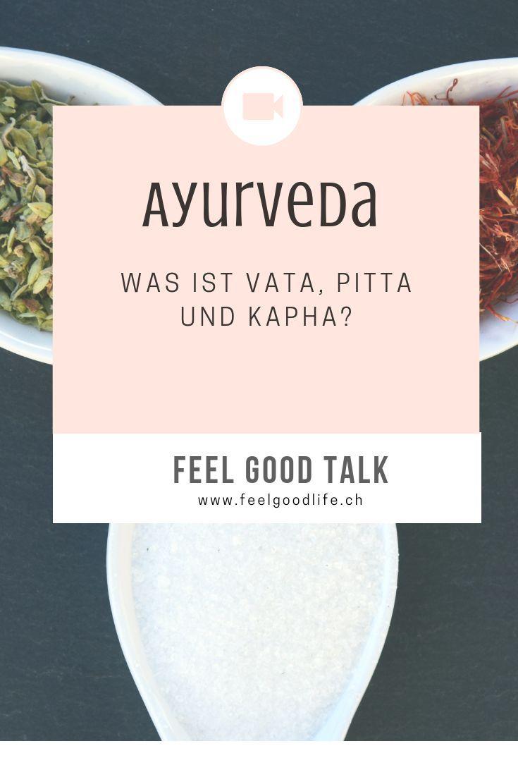 Ayurveda Dosha Einfach Erklart Vata Pitta Kapha Ayurveda Pitta Einfach