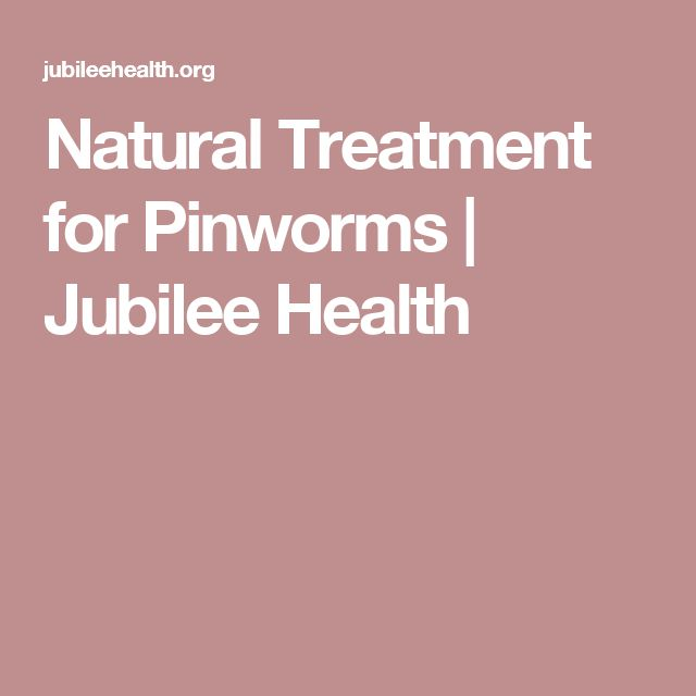 Natural Treatment for Pinworms   Jubilee Health