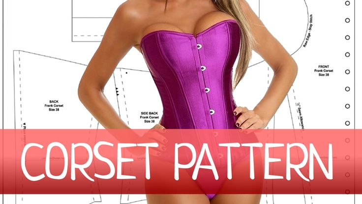 Corset Pattern. In this tutorial I'll explain you the basics of creating and altering a corset pattern. Download free corset pattern here: https://vikr-bonus...