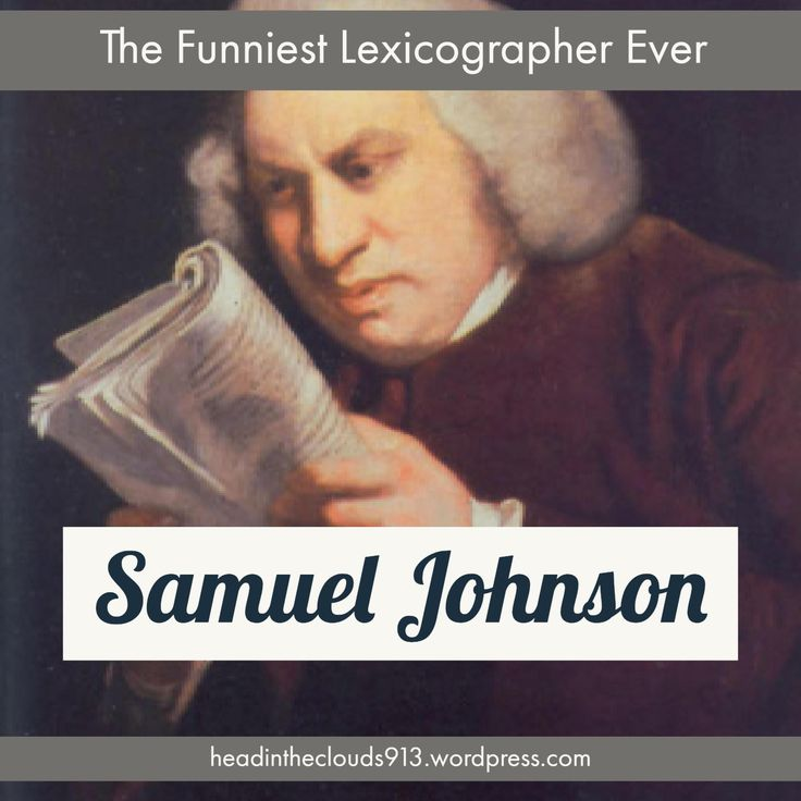 Samuel Johnson – The Funniest Lexicographer Ever