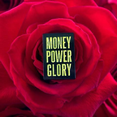Money Power Glory Enamel Pin