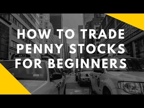 How To Trade Penny Stocks For Beginners | Make money online
