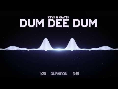 keys n krates dum dee dum remix mp3 download