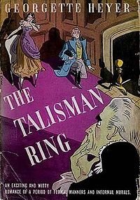 The Talisman Ring by Georgette Heyer. My favorite, I think, of all Heyer's books.