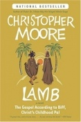 Lamb: The Gospel According to Biff, Christ's Childhood Pal: Worth Reading, Christopher Moore, Book Worth, Childhood Pals, Funny, Christ Childhood, Lamb, Book Jackets, Dust Covers