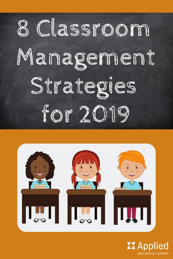 8 Wildly Successful Classroom Management Strategies For 2020