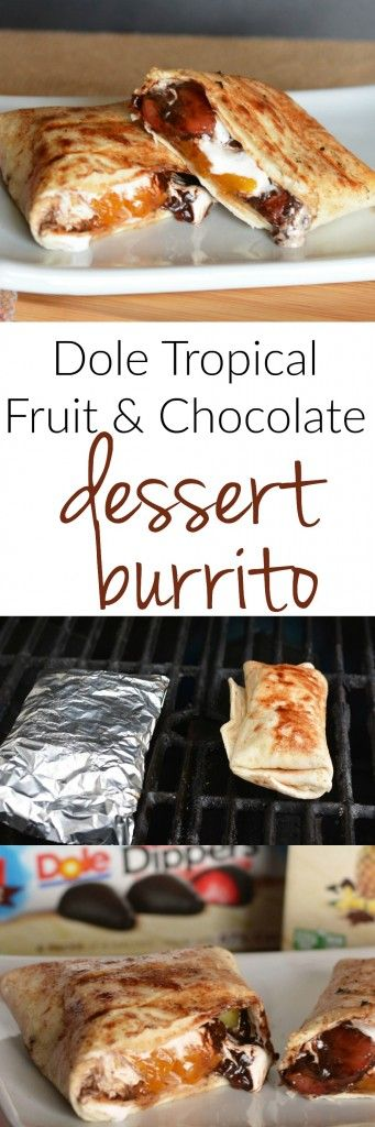 Dole Grilled Dessert Burrito - fruit and chocolate and marshmallow grilled deliciousness