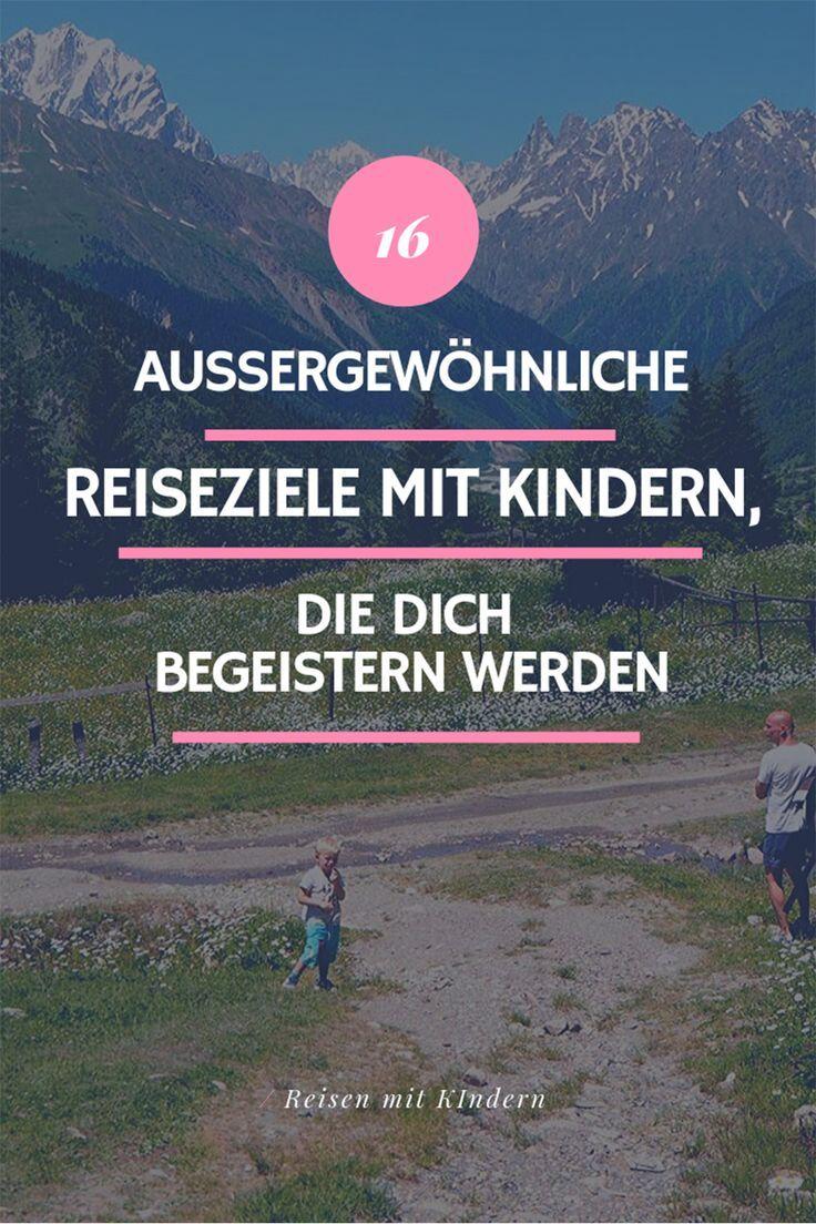 16 exceptional destinations with children – will delight you  – Mama sein: Tipps für Mütter