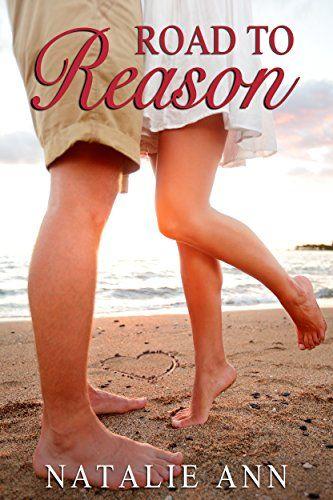 Road to Reason (Road Series Book 4) by Natalie Ann http://smile.amazon.com/dp/B00VN943LE/ref=cm_sw_r_pi_dp_84S7vb1XBARTG
