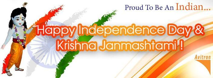 Wishing you all a very happy Independence Day & Krishna Janmashtami!!!