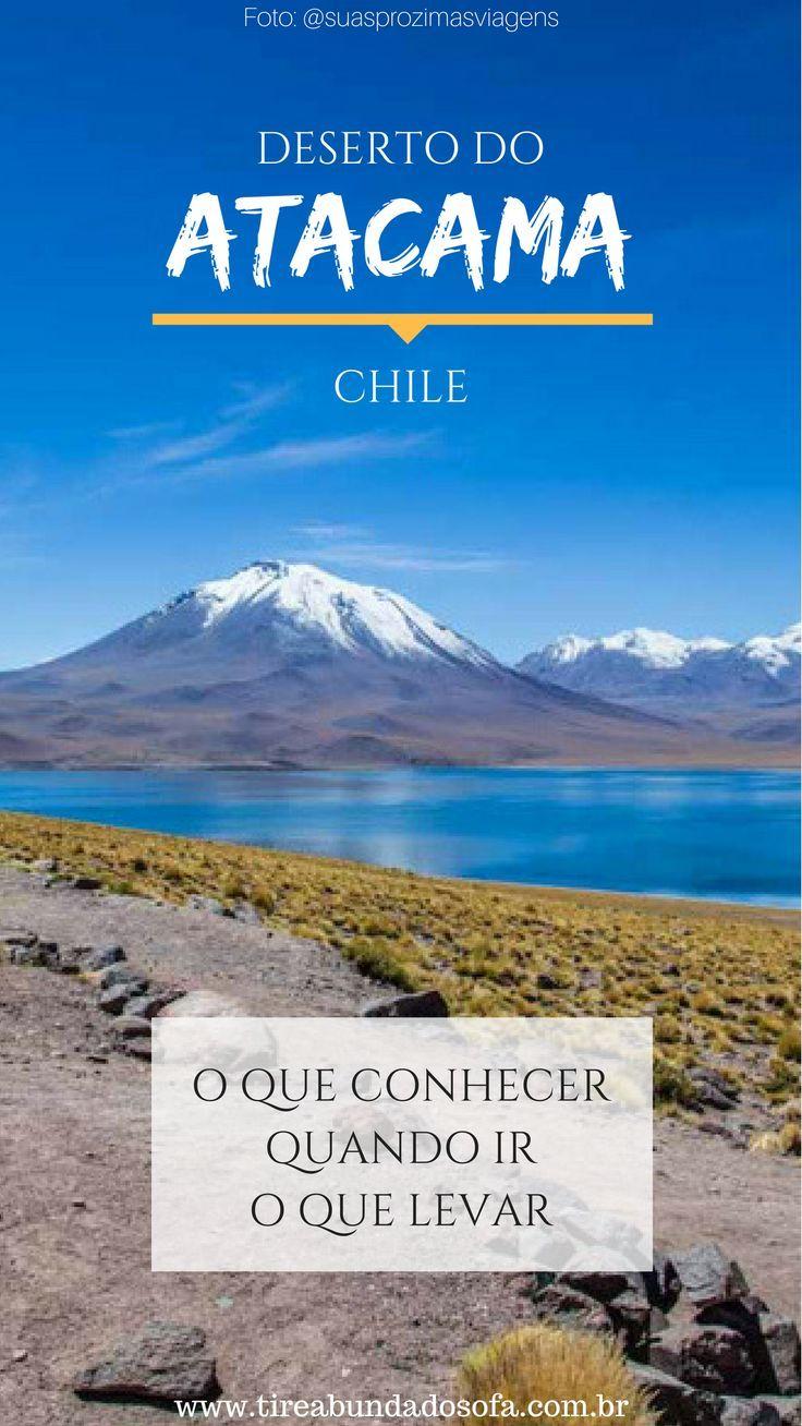 Viagem para o Atacama – Informações básicas e fundamentais   América ... 1eb9fa558c