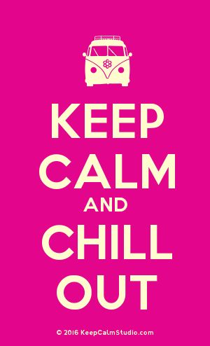 [Campervan] Keep Calm And Chill Out