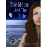 The Moon And The Tide (Marina's Tales) (Kindle Edition)By Derrolyn Anderson