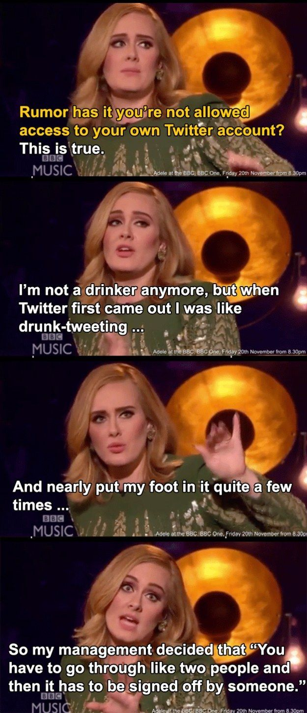 When she got banned by her social media team for drunk-tweeting. | 21 Times Adele Was Actually Fucking Hilarious