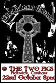 Headless Cross have a gig on 22nd @ The Two Pigs in Corsham. Doors: 8pm FREE
