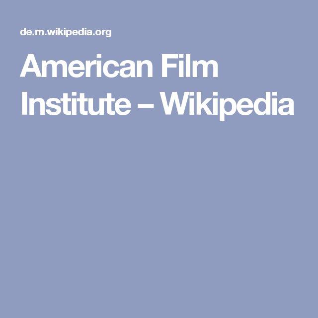 American Film Institute – Wikipedia
