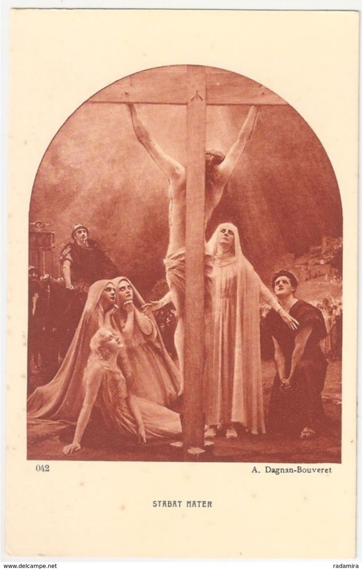 "Carte Postale Ancienne ""STABAT MATER"" - A. Dagnan - Bouveret - Salon de Paris - France."