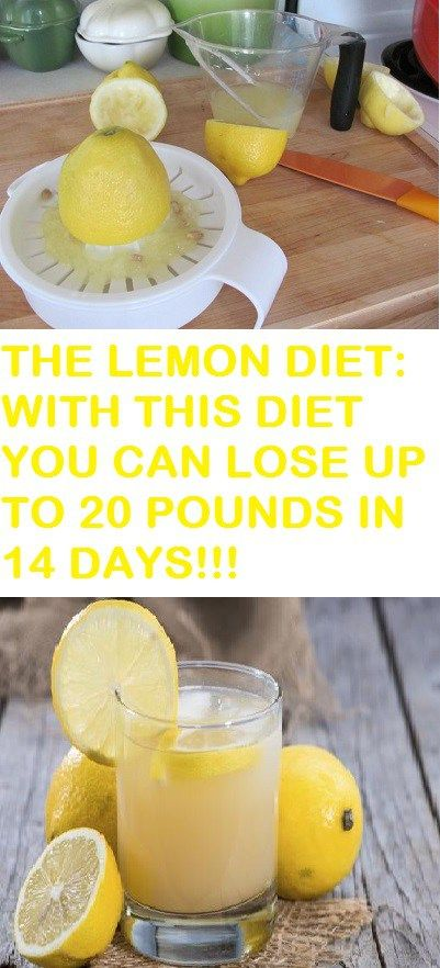 THE LEMON DIET: WITH THIS DIET YOU CAN LOSE UP TO 20 POUNDS IN 14 DAYS!!!