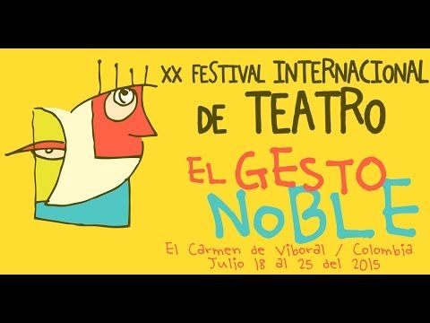XX Festival Internacional El Gesto Noble - 2015