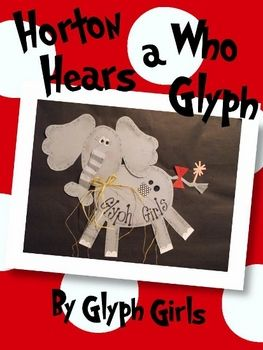 It's time for Read Across America!!! Kick the week off by reading Dr. Seuss' Horton Hears a Who and creating this fun glyph with your students. The...