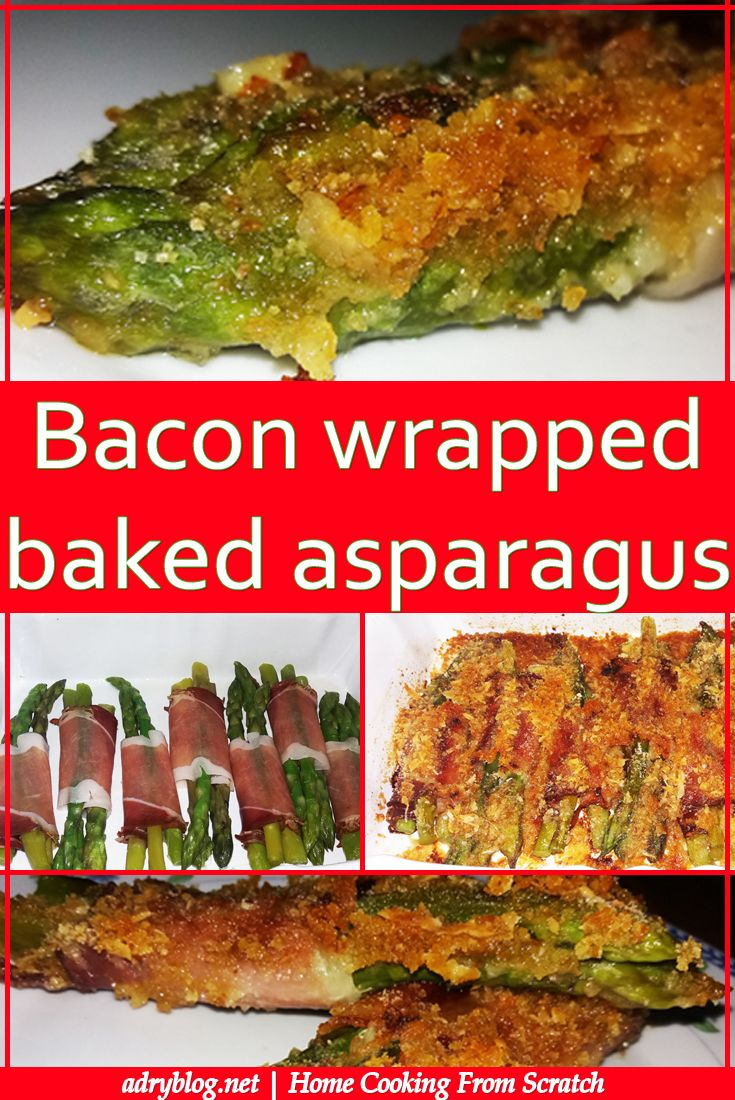 Bacon wrapped baked asparagus