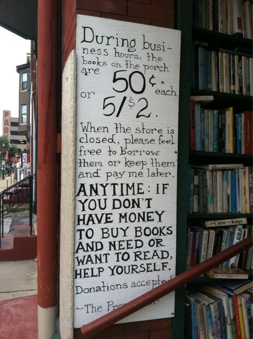 Wonderful sign outside the Paradox Bookstore in Wheeling West Virginia http://www.indiebound.org/stores/paradox-book-store