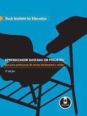 Aprendizagem Baseada em Projetos - 2ed: Guia para professores de ensino fundamental e médio