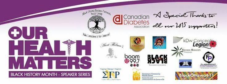 We have been wonderfully busy with are community involvement and are late posting this! Thank you to all of the supporters in our 2015 Our Health Matters Black History Month Speaker Series.  Stay tuned for regular updates on our 2016 Black History Month event!