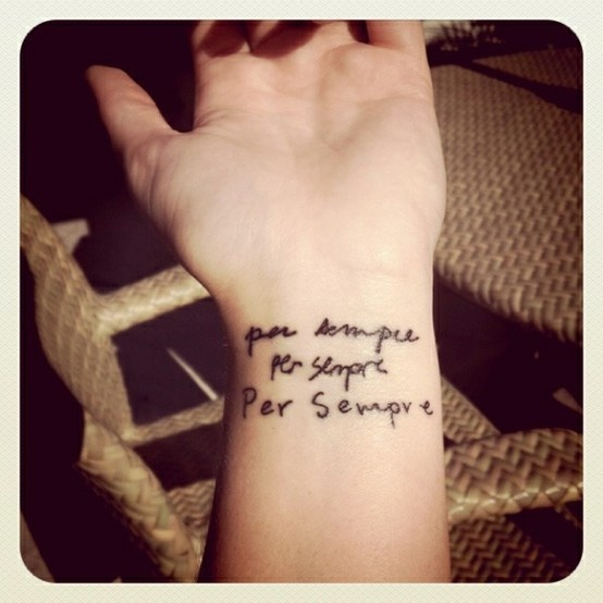 "My new tattoo. Mom dad and little bros handwriting. Per sempre ""for always"" in Italian. [tattoo by taylor pietrini]"