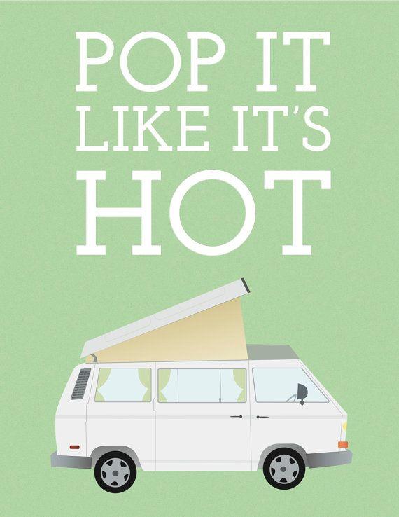 "VW Westfalia Vanagon ""Pop It Like It's Hot"" 8x10 Print"