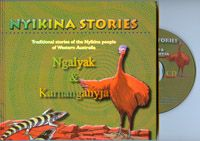 Nyikina Stories 1 & CD  traditional stories of the Nyikina People from lower Fitzroy River, West Kimberley, WA Ngalyak and Karnanganyja  Learn some words in the language of the Nyikina people of Western Austalia by listening and reading along with the storyteller.  The traditional stories of Ngalyak [bluetongue lizard] & Karnanganyja [Emu] are told in Nyikina with English translations.  PRICE:  $32.00 or 2 for $60.00 Set[2] - $60.00