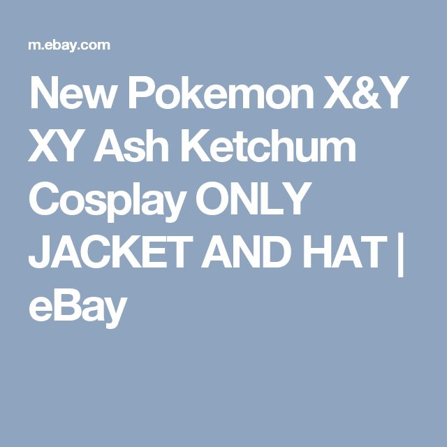 New Pokemon X&Y XY Ash Ketchum Cosplay  ONLY JACKET AND HAT    eBay