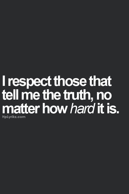 It can be hard to tell the truth, but it is necessary. #truth