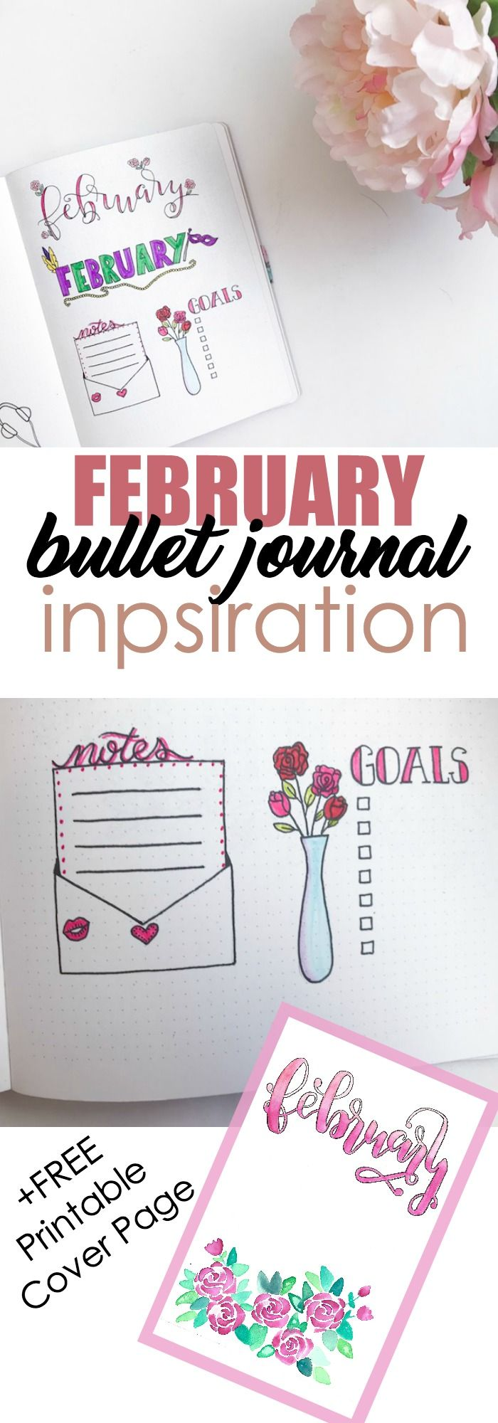 February Bullet Journal Inspiration and FREE Printable Cover Page