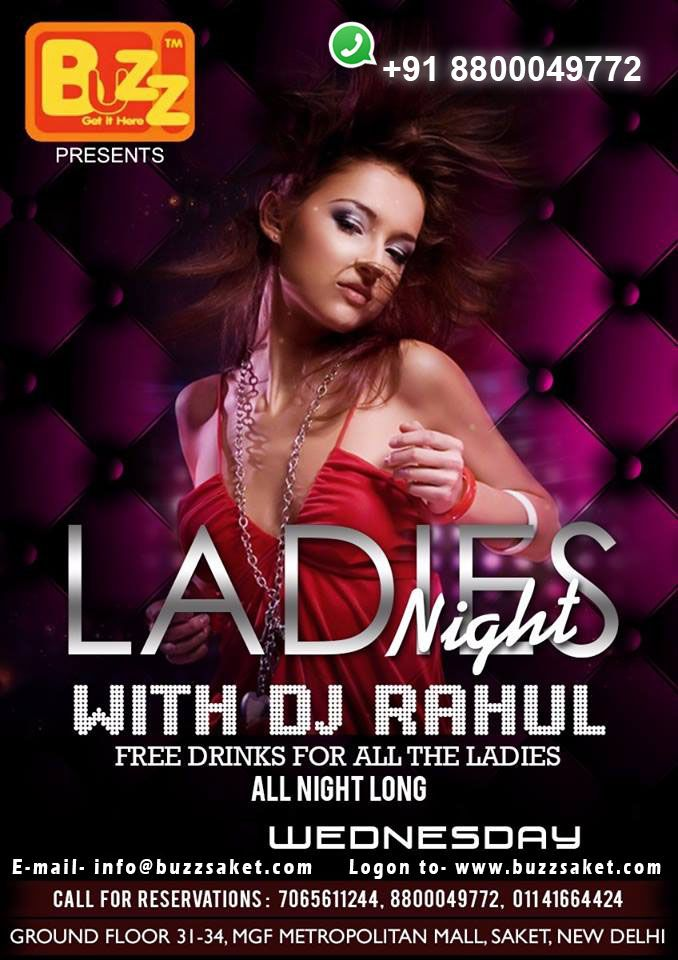 Tonight Delhi Biggest Ladies Night with DJ Rahul More Live at #BuzzSaket.....So, ladies put on your best dress and your dancing shoes and party till the wee hours of the night only at BUZZ Saket.Unlimited Drinks Free for Ladies #party #ladiesnight #dance #partyallnight #booze #delhievent #Buzzsaket #drink #Food #Bar #Beer