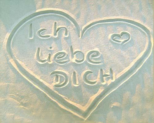 deutsch...I Love you in German