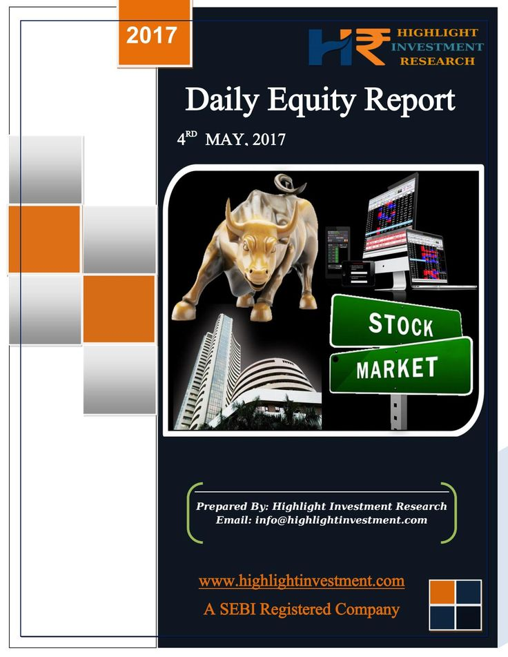 Highlight Investment Research :Equity Daily Report 04 May 2017 #Commodity Trading Tips, #Share Market Tips, #Intraday Tips, #SEBI Registered Investment Adviser in India, #Mcx live price, Commodity tips free trial, Best #advisory company in india, Stock Market tips, Stock Advisory Company, Intraday Stock Calls, Free #Equity Tips on Mobile, Best Investment Advisory Firms in India For More Details go through this link http://bit.ly/2mw2zdj