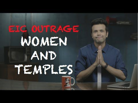 EIC Outrage: Women And Temples - YouTube