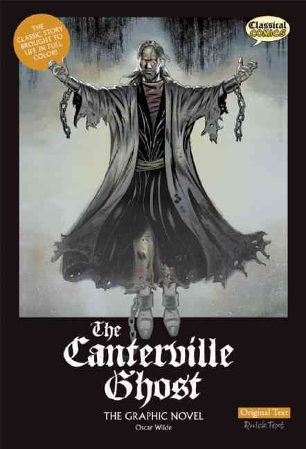 The Canterville Ghost: The Graphic Novel: Original Text Version