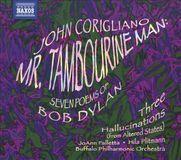 John Corigliano: Mr. Tambourine Man; Seven Poems of Bob Dylan [CD]
