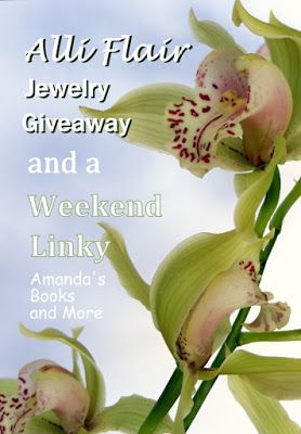 I Was Featured with Alli Flair #jewelry #jewellery #giveaway and Amazon #giftvoucher or PayPal #cash #giveaways open Worldwide and a Weekend Linky ~ Amanda's Books and More #linkyparty #bloghop #handcrafted #handmade #unique