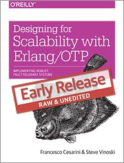 Designing for Scalability with Erlang/OTP Implementing Robust, Fault-Tolerant Systems