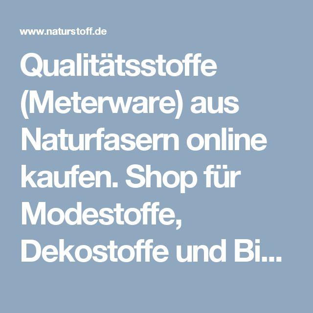 Qualitätsstoffe (Meterware) aus Naturfasern online kaufen. Shop für Modestoffe, Dekostoffe und Bio-Stoffe (kbA, kbT & GOTS). - Anita Pavani Stoffe
