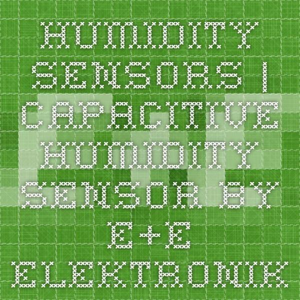 Humidity Sensors | Capacitive Humidity Sensor by E+E Elektronik