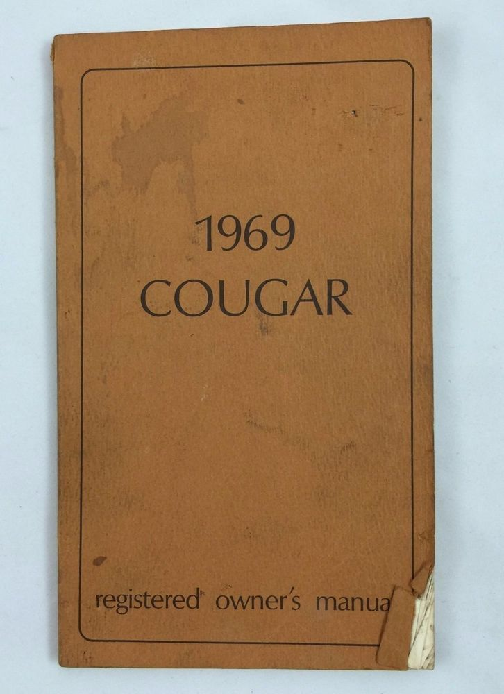 7 best cars owners manual images on pinterest owners manual 1st edition cougar owner manual 1969 no id american muscle carsmanual textbookuser guide fandeluxe Gallery
