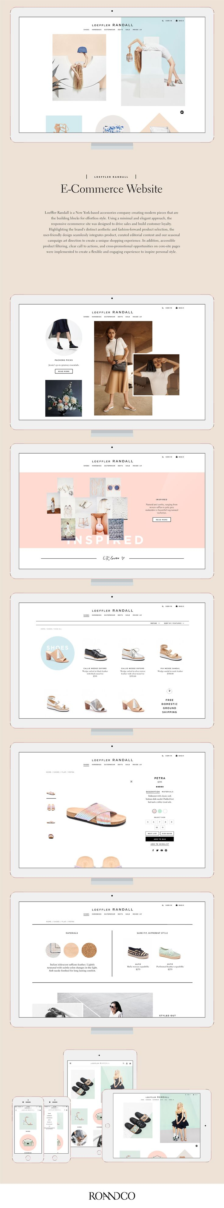 Loeffler Randall is a New York-based accessories company creating modern pieces that are the building blocks for effortless style. Using a minimal and elegant approach, the responsive ecommerce site was designed to drive sales and build customer loyalty.  http://ecommerce.jrstudioweb.com/