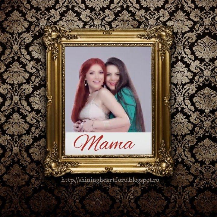 Elena Gheorghe: F.Charm & Elena Gheorghe- Mama , o piesa dedicata ... #mama
