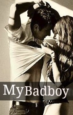 My Bad Boy [COMPLETED]