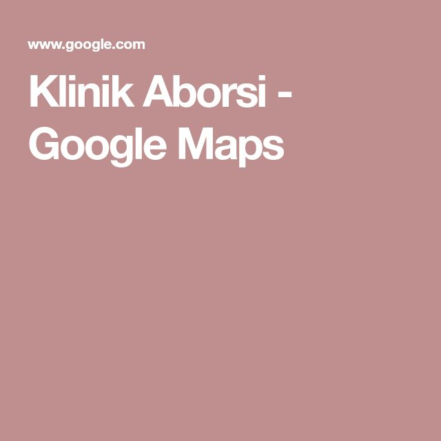 Klinik Aborsi - Google Maps